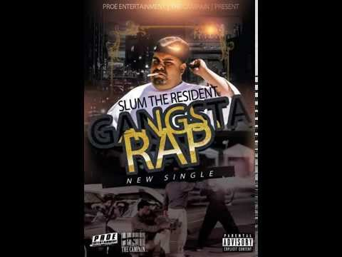 Slum the Resident-Gangsta Rap(prod.by Dae One)