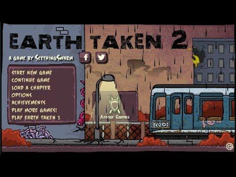 Earth Taken 2 (Full Game)