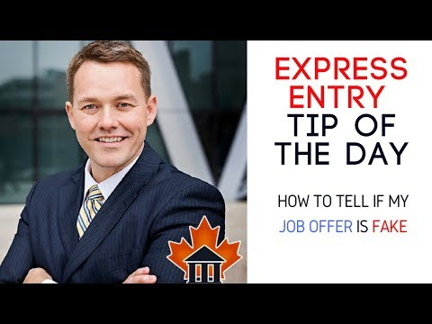 Express Entry - Tip of the Day - How can I tell if my Job Offer is Fake?