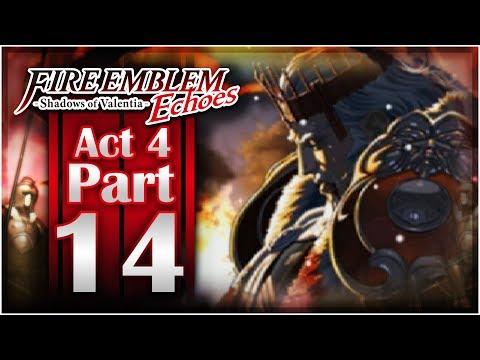Fire Emblem Echoes: Shadows of Valentia - Act 4: Part 14 | Rudolf!