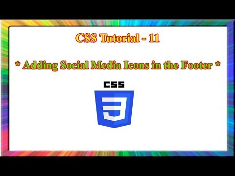 CSS Tutorial - how to add social media icons in the footer using html and  css