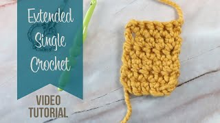 Extended Single Crochet Stitch Tutorial