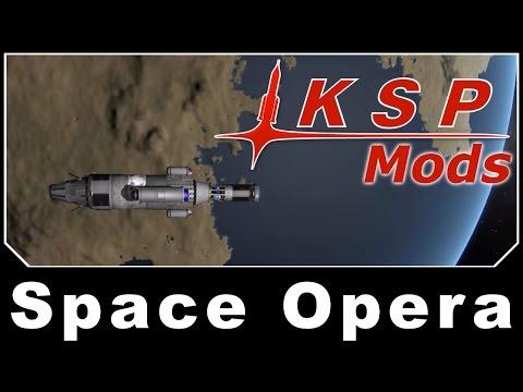 KSP Mods - Space Opera