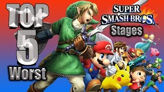 Top 5 Worst Super Smash Bros. Stages