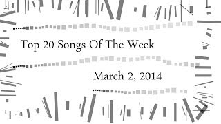 Top 20 Songs Of The Week | Iptec Music Charts | März/March 2014 (02.03.2014)