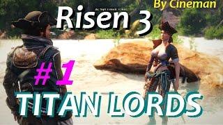 Risen 3: Titan Lords / Прохождение - #1 - Крабовый Берег или Поиски Клада