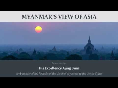 Myanmar's View of Asia