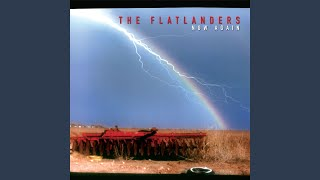 Watch Flatlanders All You Are Love video