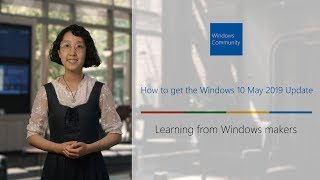 How to get the Windows 10 May 2019 Update