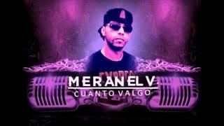 MERAN EL V.  CUANTO VALGO