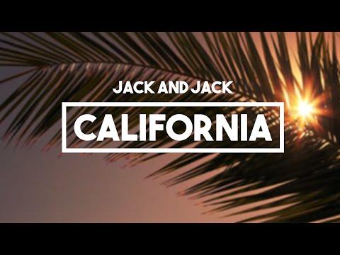 Jack and Jack - California | Lyrics // Calibraska EP