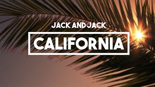 Jack and Jack - California | Lyrics // Calibraska EP