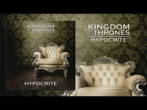 Kingdom of Thrones | Hypocrite (OFFICIAL AUDIO)