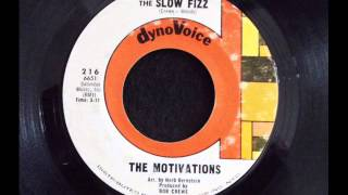 The Motivations the Slow Fizz