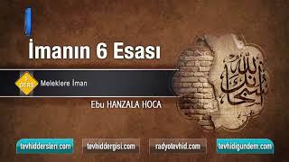 05  Meleklere İman, Ebu Hanzala Hoca