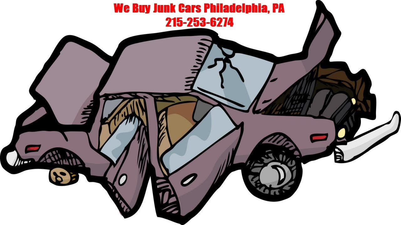 We Buy Junk Cars Philadelphia PA Call 215-253-6274 - Cash For Junk ...