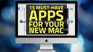 15 Applications Every Mac Should Have