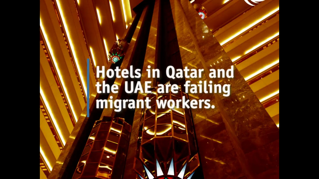 Inhospitable: How hotels in Qatar & the UAE are failing migrant