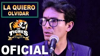 Los Tigres De La Cumbia (La Quiero Olvidar) 2018 4k