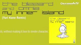 The Blizzard & Omnia - My Inner Island (Yuri Kane Remix)
