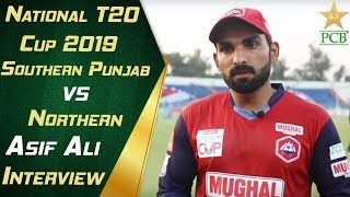 Man of the Match Asif Ali Interview | Southern Punjab vs Northern | National T20 Cup 2019