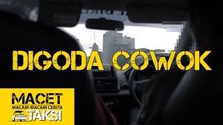 Download Video DIGODA COWOK - Macam-macam Cerita Taksi MP3 3GP MP4