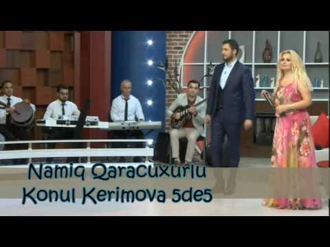 Namiq Qaraçuxurlu Könül Kərimova - 55