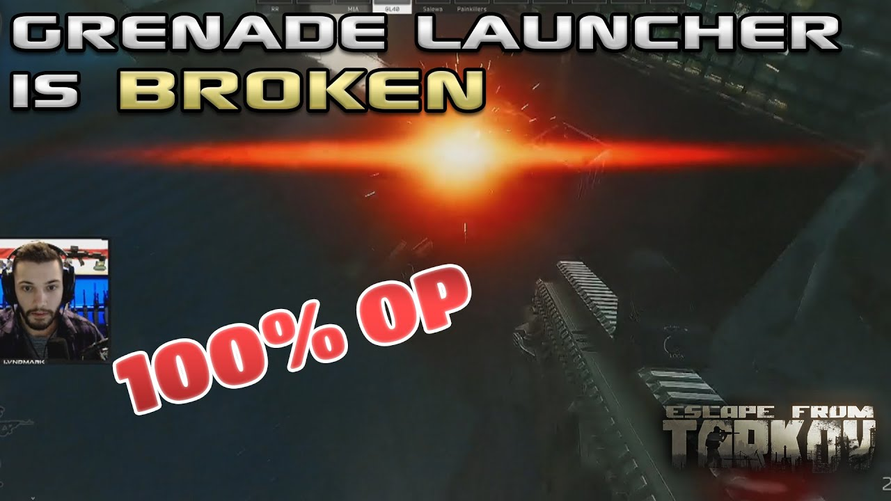 Grenade Launcher Is Op Escape From Tarkov Youtube