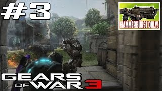 """HAMMERBURST ONLY!"" - GOW3 Challenge LIVE w/ Shadowz #3 (Gears of War 3)"