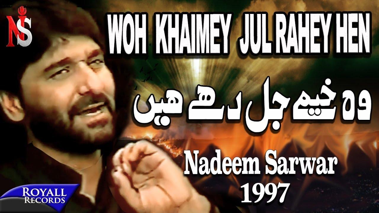 Nadeem Sarwar - Wo Khaimey Jalrahey Hain 1997
