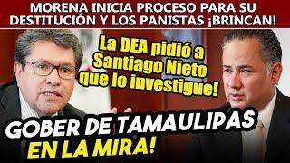 La DEA pidió a Santiago Nieto investigar al gober de Tamaulipas. Morena en el Senado pide su salida!