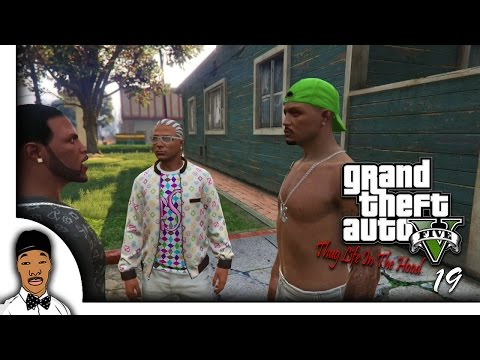 GTA 5 | Thug Life In The Hood Ep. 19 [HQ]