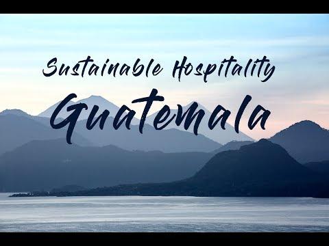 Sustainable Hospitality Guatemala