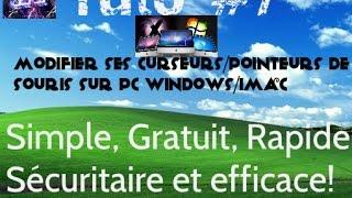 Tutoriel #7 - Comment modifier ses curseurs de souris Windows - Simple, Gratuit et Sécuritaire!