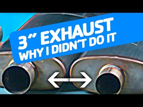3 catback exhaust why i stuck with 2 25 exhaust pipe