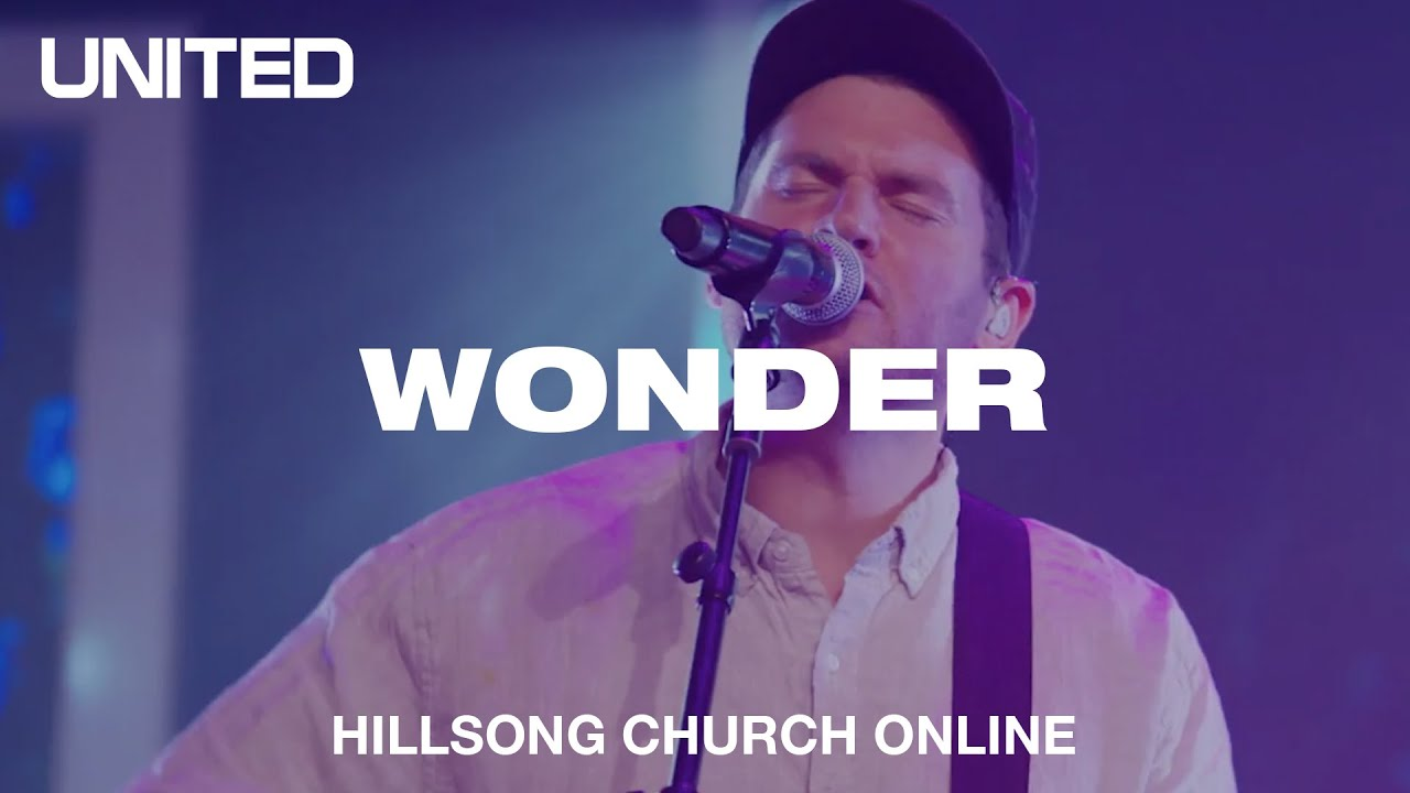 Wonder (Church Online) - Hillsong UNITED