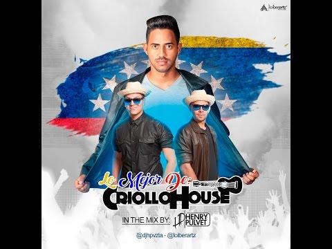 El Mejor Mix de Criollo House - DjHp Henry Pulvet DICIEMBRE 2016+2017
