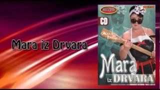 Mara iz Drvara - Vuk magare na plot nagonio - (Audio 2006)