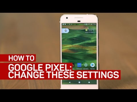 5 settings you'll want to change on the Google Pixel (CNET How To)