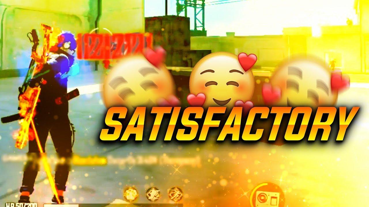 Satisfactory #2 ❤ FreeFire