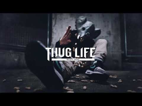 Thug Life | Gangster Trap & Rap Mix 2018 - Best Trap & Rap Mix 2018 - Gangster Music Vol. 2