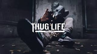 Thug Life | Gangster Trap & Rap Mix 2018 - Best Trap & Rap Mix 2018 - Gangster Music Vol. 2