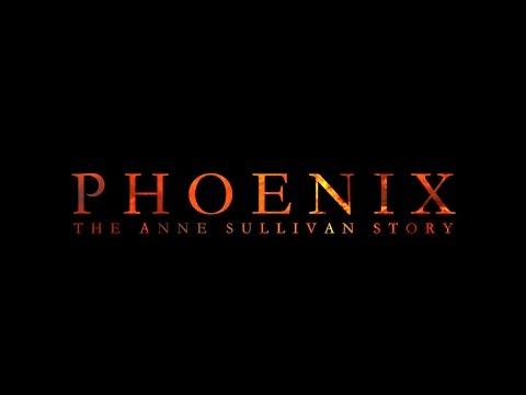 Phoenix: The Anne Sullivan Story