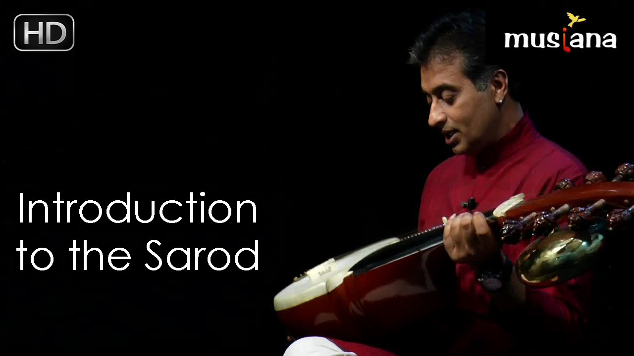 Musiana Master Class | Sarod 101 | Introduction to the Sarod | Dr. Rajeeb Chakraborty