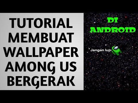 Tutorial Membuat Wallpaper Among Us Cara Membuat Wallpaper Among Us Bergerak Live Youtube