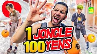 JE DONNE 100 YEN PAR JONGLE AUX JAPONAIS!