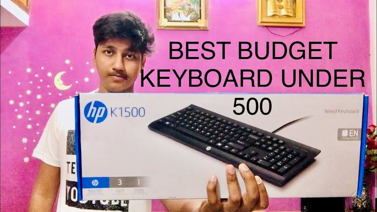 Hp K1500 Wired Keyboard Unboxing Best Budget Keyboard Under 500 In Hindi 2018 Youtube