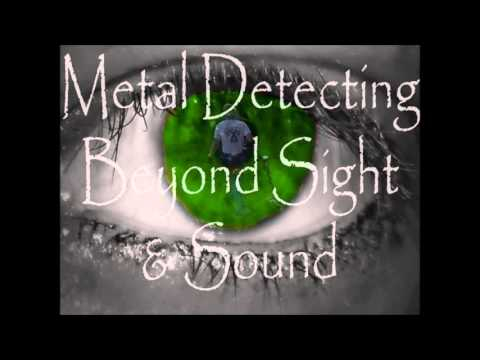 METAL DETECTORS AND WOES:  BEYOND SIGHT AND SOUND (ARCHIVE) 12/30/15