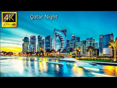 Qatar in 4K at Night   Doha Qatar in 4K UHD Film at Night
