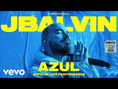 J Balvin - Azul (Official Live Performance)   Vevo
